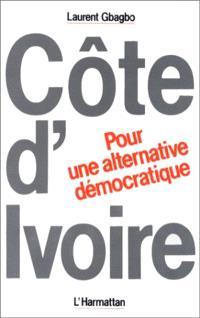 Côte d'Ivoire : Pour une alternative démocratique