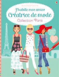 J'habille mes amies : créatrice de mode : collection Paris