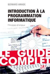Introduction à la programmation informatique : principes et enjeux