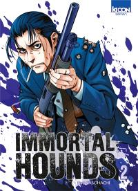 Immortal hounds. Volume 2