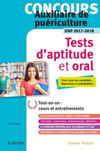 Concours auxiliaire de puériculture : tests d'aptitude et oral, IFAP 2017-2018 : pour tous les candidats dispensés et admissibles