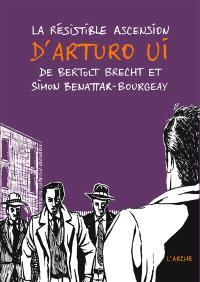 La résistible ascension d'Arturo Ui