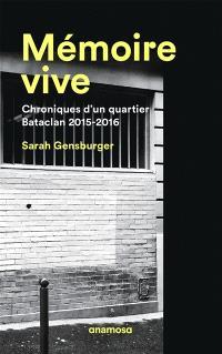 Mémoire vive : chroniques d'un quartier : Bataclan 2015-2016