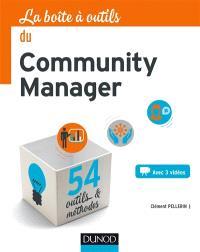 La boîte à outils du community manager : 54 outils & méthodes