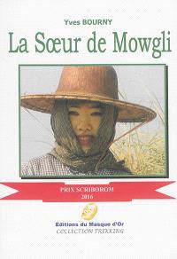 La soeur de Mowgli : le génocide lent des musulmans de Birmanie