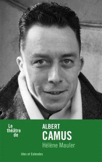 Le théâtre de Albert Camus