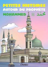 Petites histoires autour du prophète Mohammed