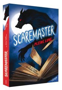 Scaremaster. Volume 1, Pleine lune