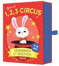 Jeu de 1, 2, 3 circus : dénombrer et observer !