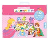 Ma pochette de gommettes : 100 princes et princesses