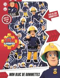 Sam le pompier : mon bloc de gommettes