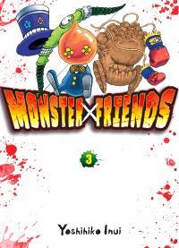 Monster friends. Volume 3