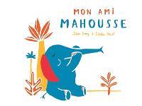 Mon ami Mahousse