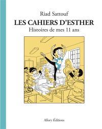 Les cahiers d'Esther, Histoires de mes 11 ans