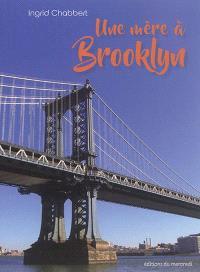Une mère à Brooklyn
