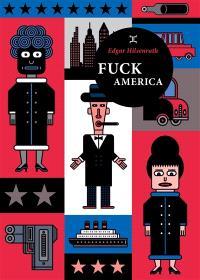 Fuck America : les aveux de Bronsky