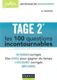Tage 2 : les 100 questions incontournables : plus de 700 exercices corrigés