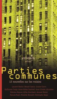 Parties communes : 12 nouvelles sur les voisins