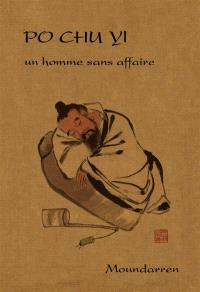 Un homme sans affaire : poèmes