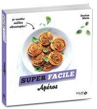 Apéros : 90 recettes inédites ultrasimples !
