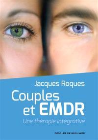 Couples et EMDR : une thérapie intégrative