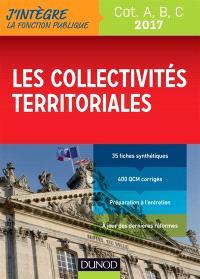 Les collectivités territoriales 2017 : catégories A, B, C