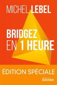 Bridgez en 1 heure : le b.a-ba du standard français