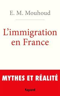 L'immigration en France : mythes et réalités
