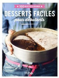 Desserts faciles pour débutants