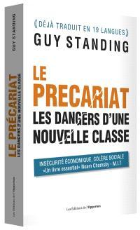 Le précariat : les dangers d'une nouvelle classe
