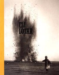 Eli Lotar, 1905-1969