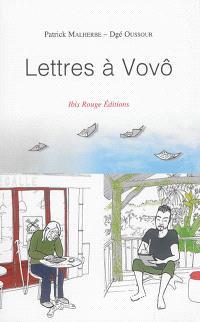 Lettres à Vovô : échanges complices sur la Guyane