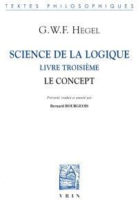 Science de la logique, Livre troisième : le concept