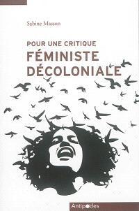Pour une critique féministe décoloniale : réflexions à partir de mon engagement avec des luttes indigènes au Mexique et au Honduras