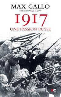 1917 : une passion russe