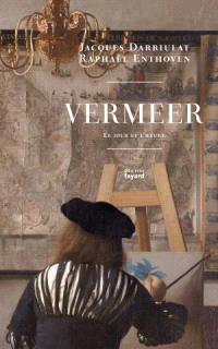 Vermeer : le jour et l'heure