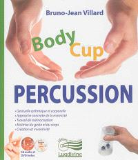 Body cup : percussion