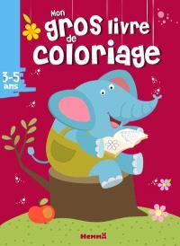Mon gros livre de coloriage : 3-5 ans : éléphant