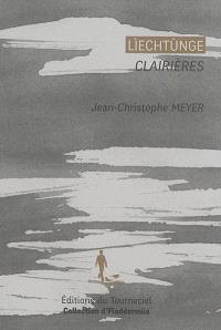 Liechtunge = Clairières : choix de poèmes