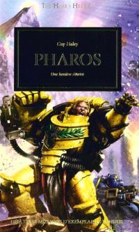 L'hérésie d'Horus, Pharos : une lumière s'éteint