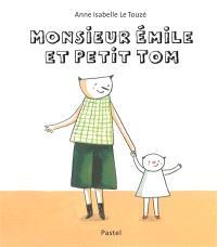 Monsieur Emile et Petit Tom