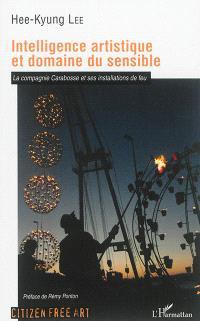 Intelligence artistique et domaine du sensible : la compagnie Carabosse et ses installations de feu