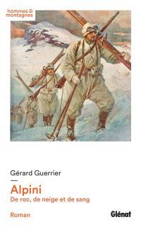 Alpini : de roc, de neige et de sang