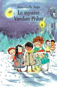 Le mystère de Vandam Pishar