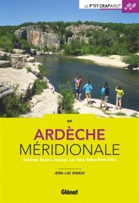 En Ardèche méridionale : Aubenas, Ruoms, Joyeuse, Les Vans, Vallon-Pont-d'Arc