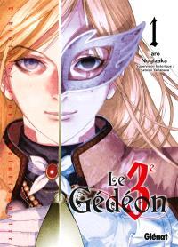 Le 3e Gédéon. Volume 1