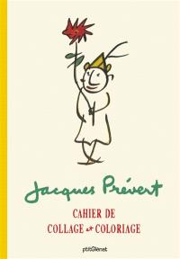 Jacques Prévert : cahier de collage et de coloriage
