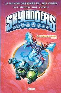 Skylanders, Volume 6, Superchargers. Volume 1