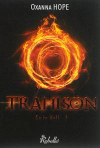 Go to hell. Volume 3, Trahison