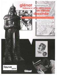 Glénat, histoire (s) d'un demi-siècle de bande dessinée : planches originales d'auteurs publiés par la maison d'édition